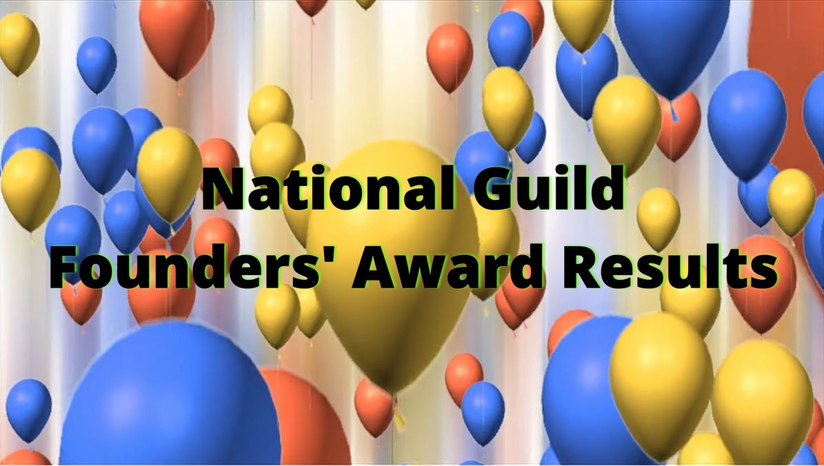 National Guild Founders' Award Results